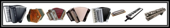 "1.- Piano Accordion: A piano accordion is an accordion equipped with a right-hand keyboard similar to a piano or organ. Its acoustic mechanism is more that of an organ than a piano, as they are both wind instruments, but the term ""piano accordion""—coined by Guido Deiro in 1910—has remained the popular nomenclature. It may be equipped with any of the available systems for the left-hand manual. 2.- Anglo Concertina: The Anglo or Anglo-German concertina is a member of the concertina family of free-reed instruments. The Anglo originated as a hybrid between the English and German concertinas. The button layouts are generally the same as the original 20-button German concertinas designed by Carl Friedrich Uhlig in 1834. 3.- Strasser Accordion: In 1919 a forester by trade, Anton Strasser chooses a physically less demanding profession following a war injury. Aged 22 he begins his second apprenticeship – this time as an accordion maker – under Robert Zechner. In 1926, on completing his apprenticeship he establishes the Strasser accordion company in an abandoned garage in the Austrian city of Graz. Around 1939, Increasing sales necessitate a move to larger premises. Anton Strasser modernizes his business, emphasizing the change with a new company logo and slogan: ""Harmonica production with electric machines"". All kinds of accordions were built: Schrammel accordions, chromatic accordions with buttons and keys, and, in particular, that traditional diatonic alpine accordion, the ""Steirische Harmonika"". With their lightweight construction and the many technical improvements made by Anton Strasser, the company's instruments soon count among the most popular accordions far beyond Strasser's home town, with exports to the Netherlands and the USA already gathering pace. 4.- Hohner Accordion: Since 1857, HOHNER has been crafting the highest quality musical instruments in the World. They make harmonicas, accordions, melodicas, recorders and guitars to name a few. The German Harmonica and Accordion Museum in Trossingen, which houses the famous HOHNER collection, is quite simply unique and tells the HOHNER history like no one else. More than 25000 different harmonicas, lovingly preserved by curator Martin  Häffner, make up the largest single collection on the world. But the museum doesn't only exhibit musical instruments, it also shows rare  films, recordings, sales displays, advertising posters and much more. The  exciting story of Matthias HOHNER, his rise to fortune and the assimilation of his numerous competitors is all documented in the main museum building. Special exhibitions are shown in the new premises a short distance away in Bau V, a huge former factory building on the original HOHNER factory site. 5.- Musette Accordion: The word musette was originally the name for a bagpipe-like instrument played in the courts of France's upper classes during the 17th and 18th Centuries. Eventually it fell out of favor with the privileged population and was picked up by the country's rural peoples, especially those in the central Auvergne region. When the Auvergnats moved to Paris in search of work in the early 1800s, they brought their folk music to town, many of them opening cafés that catered to factory workers and their families. It was in these cafés that Sunday dances, or bals musette as they came to be known, began to be held. In the 1870s, another wave of immigrants began to pour into Paris, this time largely from Italy. The uprooted Italians settled into the same working-class neighborhoods as the Auvergnats, and brought their own musical instrument with them: the accordion. The instrument was at first vehemently rejected by the earlier inhabitants, but after a period of often violent resistance the Auvergnat musicians came to embrace the ""box of thrills, and it eventually became the scene's dominant instrument. Soon, the fare being played at the café dances began to reflect the city's diverse culture, mixing the styles of the French countryside with Italian cantos, Manouche gypsy music and Polish and German waltzes, polkas and mazurkas. This galvanizing, cross-pollinating period is acknowledged as the birth of the true musette style. 6 / 7.- Harmonica: The harmonica, also known as a French harp or mouth organ, is a free reed wind instrument used worldwide in many musical genres, notably in blues, American folk music, classical music, jazz, country, and rock and roll. There are many types of harmonica, including diatonic, chromatic, tremolo, octave, orchestral, and bass versions. A harmonica is played by using the mouth (lips and tongue) to direct air into or out of one or more holes along a mouthpiece. Behind each hole is a chamber containing at least one reed. A harmonica reed is a flat elongated spring typically made of brass, stainless steel, or bronze, which is secured at one end over a slot that serves as an airway. When the free end is made to vibrate by the player's air, it alternately blocks and unblocks the airway to produce sound. 8.- Melodica (Pianica): The melodica, also known as the pianica, blow-organ, key harmonica, or melodyhorn, is a free-reed instrument similar to the pump organ and harmonica. It has a musical keyboard on top, and is played by blowing air through a mouthpiece that fits into a hole in the side of the instrument. Pressing a key opens a hole, allowing air to flow through a reed. The keyboard is usually two or three octaves long. Melodicas are small, light, and portable. They are popular in music education, especially in Asia. The modern form of the instrument was invented by Hohner in the 1950s, though similar instruments have been known in Italy since the 19th century. The melodica is known by various names, often at the whim of the manufacturer. Melodion (Suzuki), Triola (Seydel), Melodika (Apollo), Melodia (Diana), Pianica (Yamaha), Melodihorn (Samick), Pianetta and Clavietta are just some of the variants. This can lead to some confusion, as many people will use different names as a blanket term to describe all of these instruments. 9.- Accordina (Harmonicon): The button accordina was invented and made by André Borel under the name 'Chromatic Harmonicon'. Things change a lot in the free-reed world. Accordinas are reappearing since few years. It went unnoticed for a long time. Accordion-players ignored it and public did not even know it. This hybrid between accordion and harmonica was born from André Borel's imagination, in the late 30'. Today, it is made again and people develop a passion for it, going against the fate which surrounded the story of this instrument."